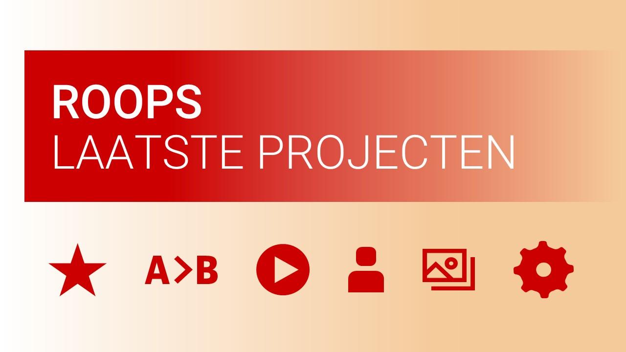 ROOPS Laatste PowerPoint presentatie projecten